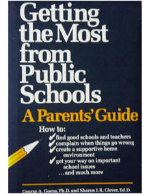Getting the Most from Public Schools: A Parents' Guide
